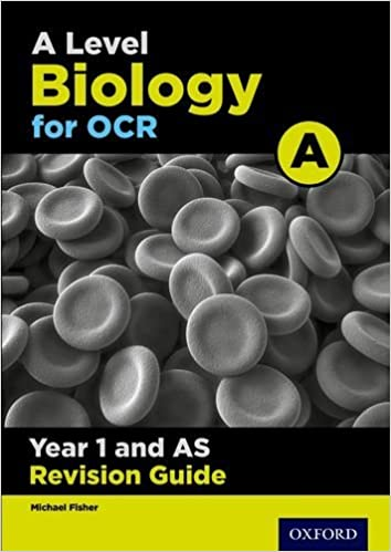 OCR A Level Biology A Year 1 Revision Guide by Michael Fisher (2016-09-08)