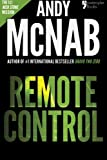 Remote Control: Andy McNab's best-selling series of Nick Stone thrillers - now available in the US, with bonus material