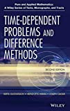 Time-Dependent Problems and Difference Methods, Second Edition