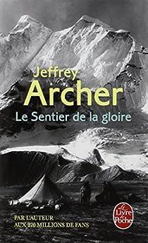 Le sentier de la gloire - Jeffrey Archer