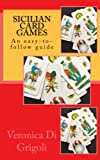 Sicilian Card Games: An easy-to-follow guide