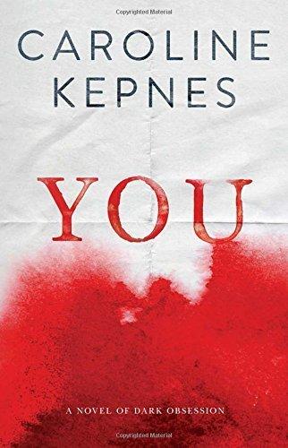 You by Caroline Kepnes (2014-09-25)