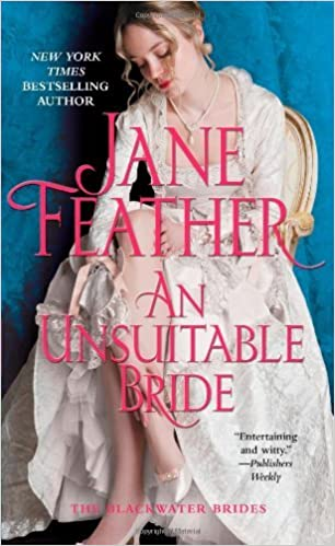 Book By Jane Feather An Unsuitable Bride (Blackwater Brides) (a) [Mass Market]