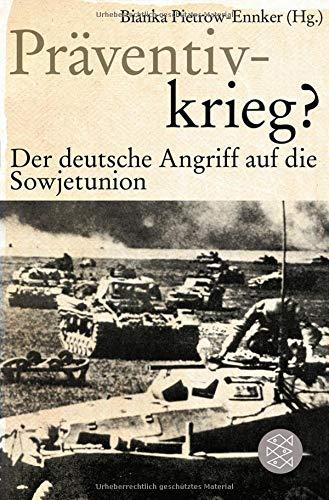 Präventivkrieg?: Der deutsche Angriff auf die Sowjetunion. (Die Zeit des Nationalsozialismus)