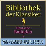 Deutsche Balladen, Teil 2 (Bibliothek der Klassiker) | Johann Gottfried Herder,Johann Wolfgang von Goethe,Friedrich von Schiller,Heinrich Heine,Clemens Brentano,Carl Philipp Conz