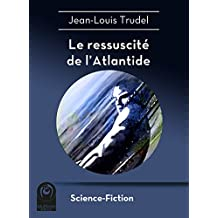 Le ressuscité de l'Atlantide (Science-Fiction)