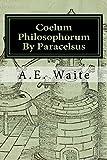Coelum Philosophorum: ~As Above, So Below~
