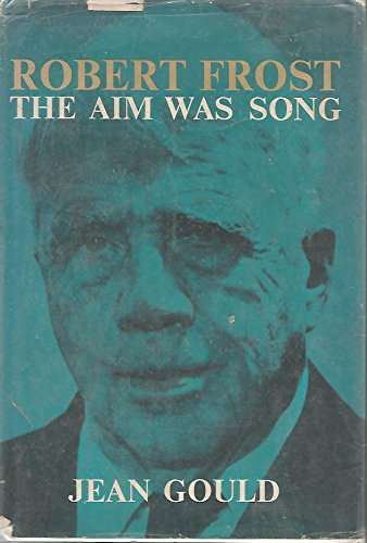 (Robert Frost - The Aim Was Song)