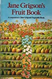 img - for Jane Grigson's Fruit Book book / textbook / text book