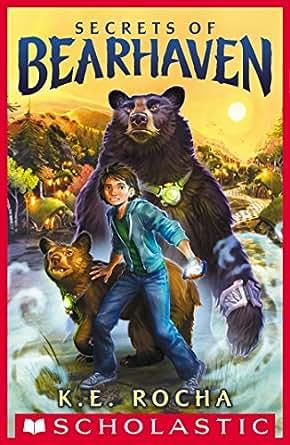 Secrets of Bearhaven (Bearhaven #1) - Kindle edition by K. E. Rocha