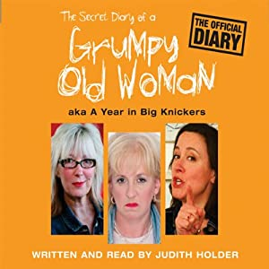 The Secret Diary of a Grumpy Old Woman Audiobook