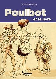 Poulbot et le livre par Jean-Pierre Doche