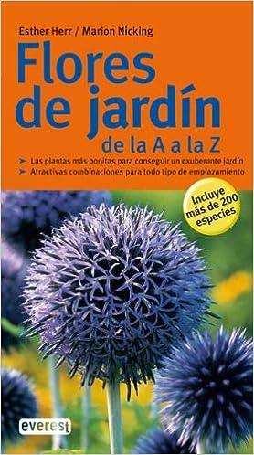 Flores De Jardin De La A A La Z Varios Autores 9788444120454 - Flores-bonitas-para-jardin