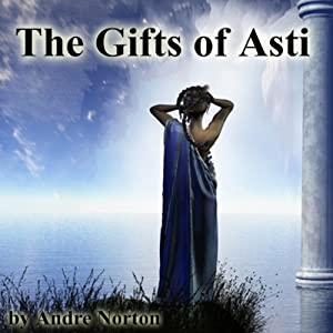 The Gifts of Asti Audiobook