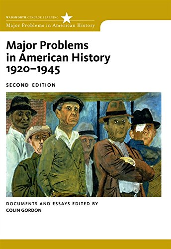 Major Problems in American History, 1920-1945: Documents and Essays (Major Problems in American History Series)