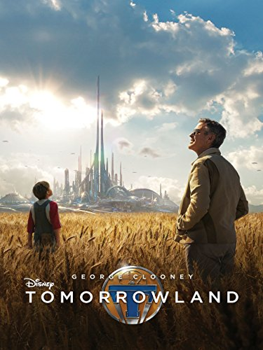 Tomorrowland (Overwrought)