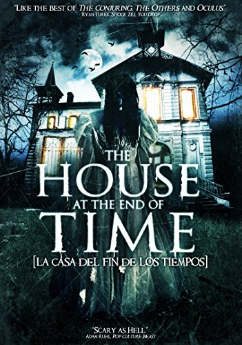 The House at the End of Time (The House At The End Of Time)