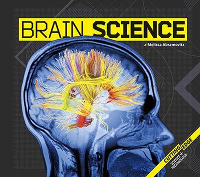 Brain Science (Cutting-edge Science +Technology)