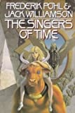 The Singers of Time, Frederik Pohl and Jack Williamson, 0385265077