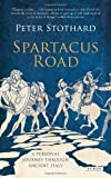The Spartacus Road, Peter Stothard, 1590205782