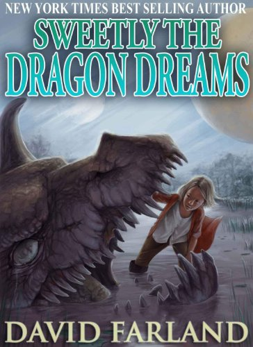 Sweetly the Dragon Dreams by [Farland, David]