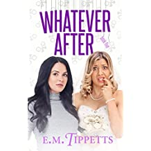 Whatever After (Someone Else's Fairytale Book 5)