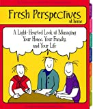 Fresh Perspectives at Home, Lois Anderson, 0979028000
