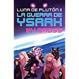 La guerra de Ysaak (Spanish Edition)