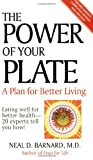 The Power of Your Plate, Neal D. Barnard, 157067003X