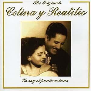 CELINA Y REUTILIO - Yo Soyo El Punto Cubano - Amazon.com Music