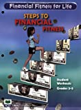 Steps to Financial Fitness Student Workouts, Grades 3-5, Mary C. Suiter, 1561835439