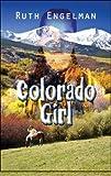Colorado Girl, Ruth Engelman, 1606105140