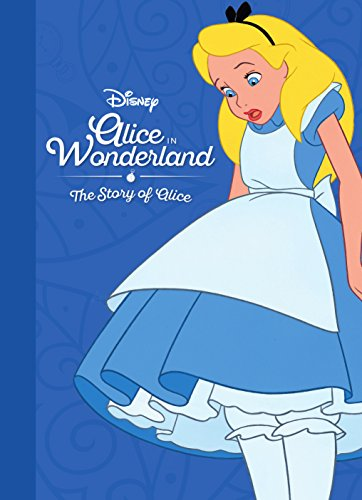 The Story of Alice in Wonderland (Movie Collection Storybook: Disney)