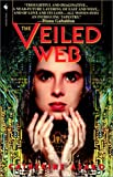 The Veiled Web, Catherine Asaro, 0553762702