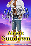 Almost Sundown (Colorado Clearbrooks Book 2)