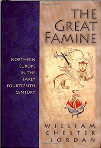 Book The Great Famine: Northern Europe in the Early Fourteenth Century