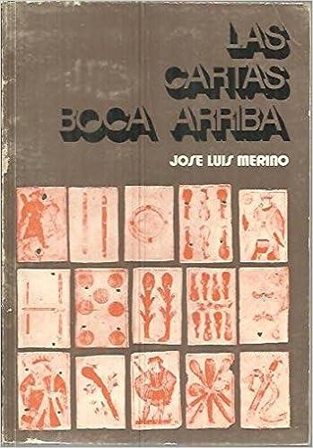 Las Cartas Boca Arriba: Merino Jose Luis: Amazon.com: Books