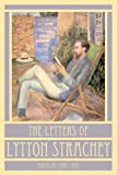 The Letters of Lytton Strachey, Lytton Strachey, Paul Levy, 0374258546