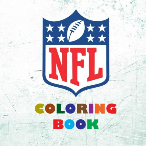 NFL Coloring Book: Super book containing every team logo from the NFL for you to color in - Original birthday present / gift idea.