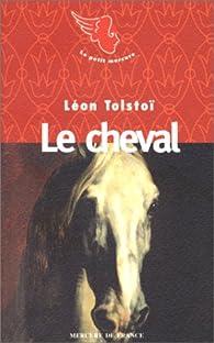 Le cheval par Léon Tolstoï