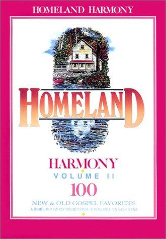 (Homeland Harmony Volume 2: Vocal Music Book-Spiral Bound)