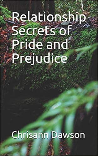 Relationship Secrets of Pride and Prejudice (Jane Austen's