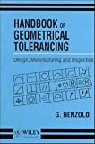 img - for Handbook of Geometrical Tolerancing: Design, Manufacturing and Inspection book / textbook / text book