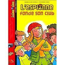 ESPIONNE FONDE SON CLUB N.E.