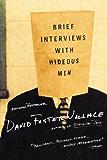 Brief Interviews with Hideous Men: Stories