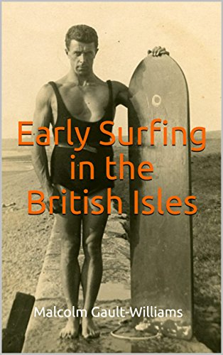 Early Surfing in the British Isles