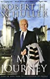 My Journey, Robert H. Schuller, 0062516043