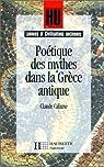 Poétique des mythes dans la Grèce antique par Calame