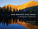 New Mexico's High Peaks, Mike Butterfield, 0826354408