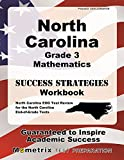 North Carolina Grade 3 Mathematics Success Strategies Workbook: Comprehensive Skill Building Practice for the North Carolina End-of-Grade Tests